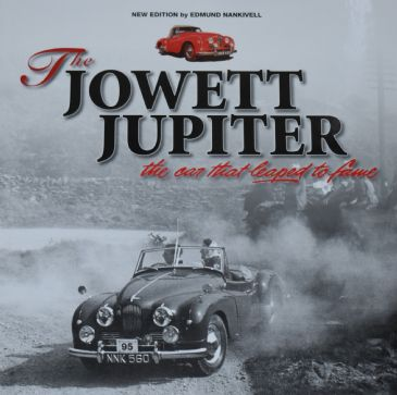 The Jowlett Jupiter - The Car that Leaped to Fame, by Edmund Nankivell